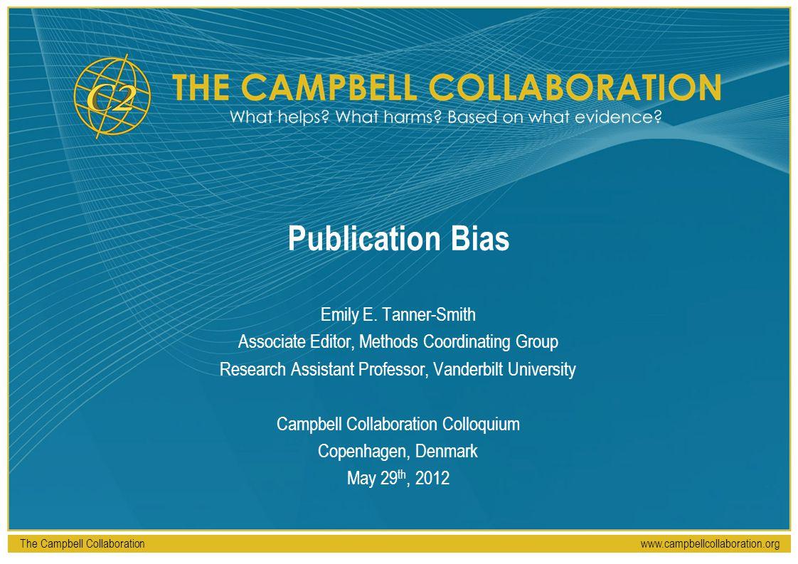 Publication Bias Emily E. Tanner-Smith
