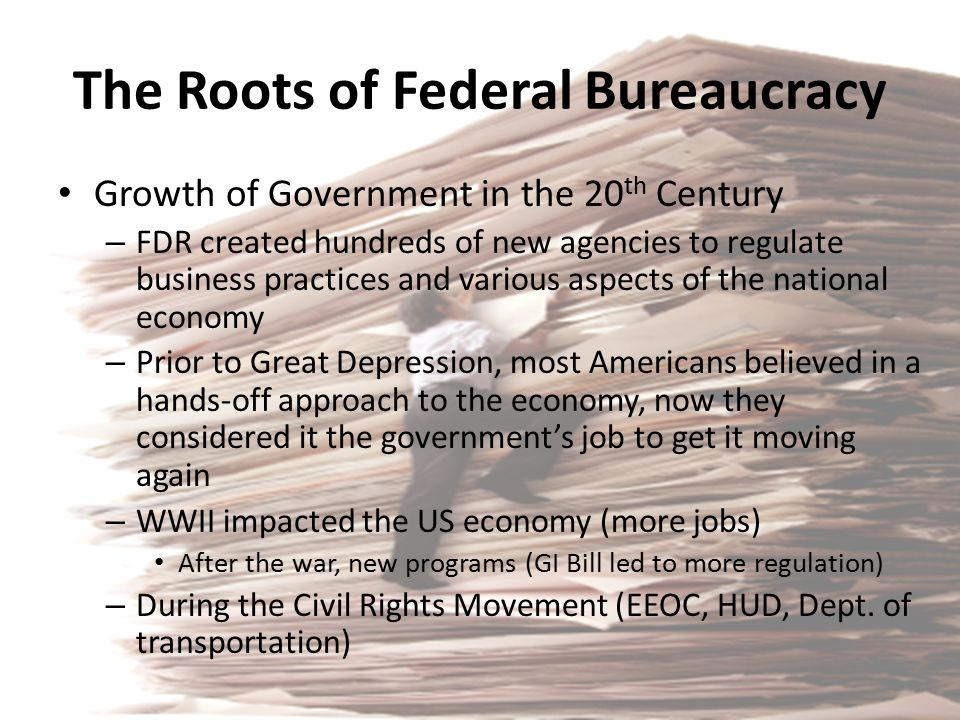 The Roots of Federal Bureaucracy