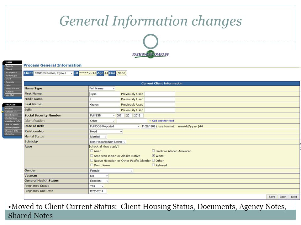 Client Current Statusformerly known as Housing Status