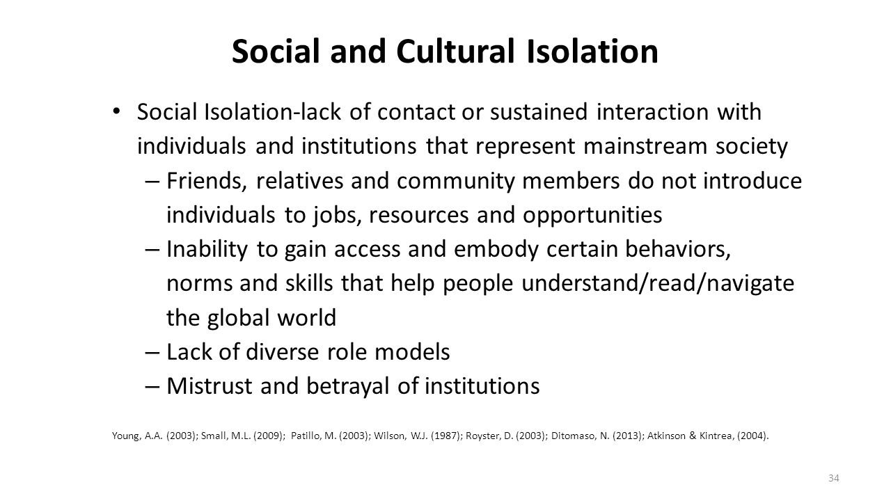 Social and Cultural Isolation