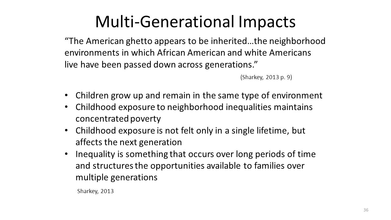 Multi-Generational Impacts