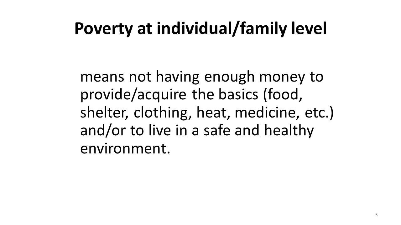 Poverty at individual/family level