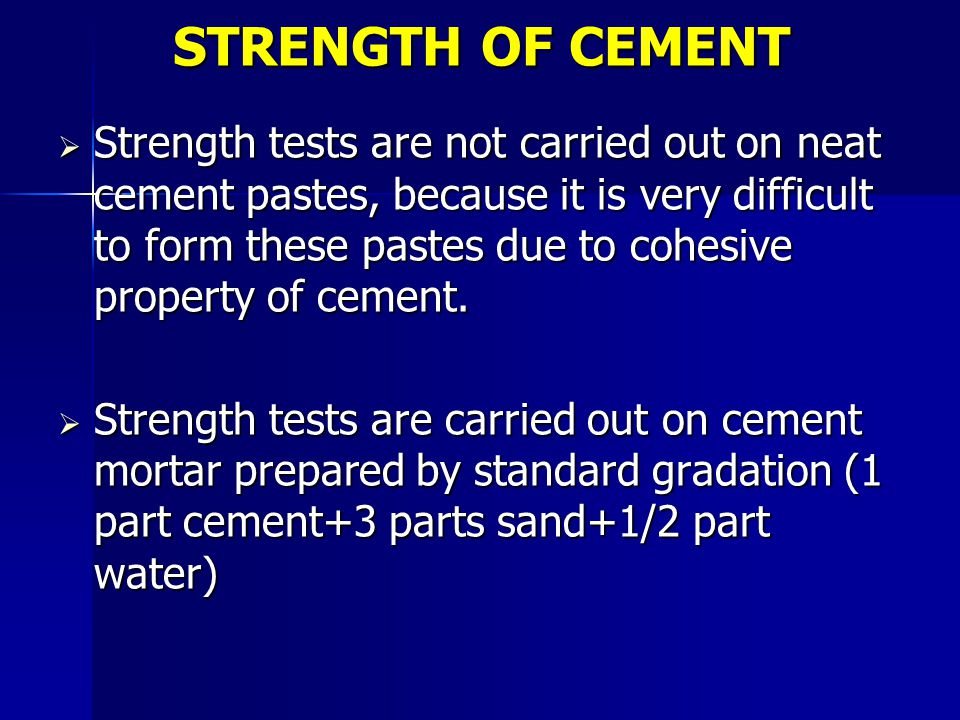STRENGTH OF CEMENT