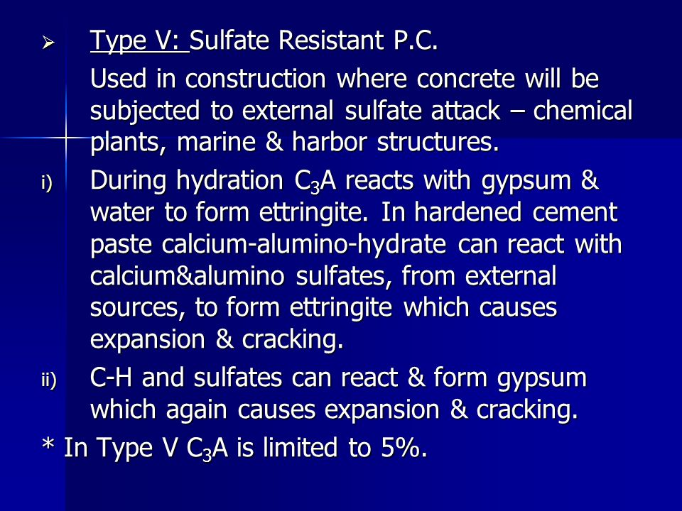 Type V: Sulfate Resistant P.C.