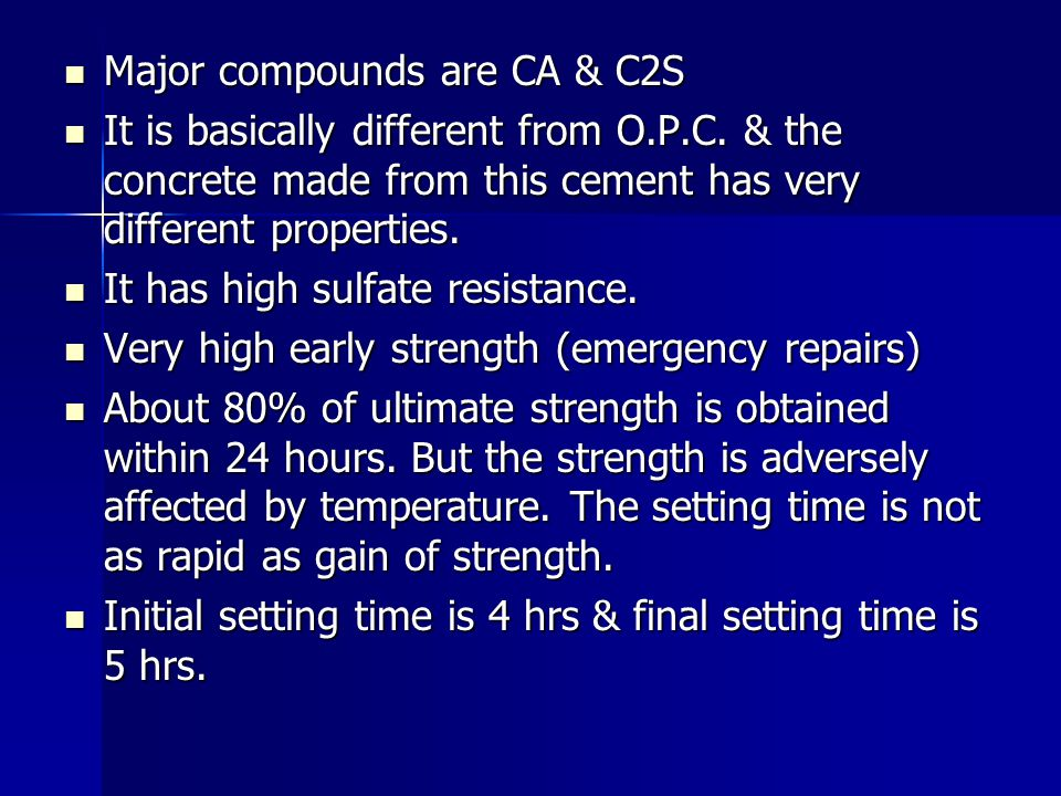 Major compounds are CA & C2S