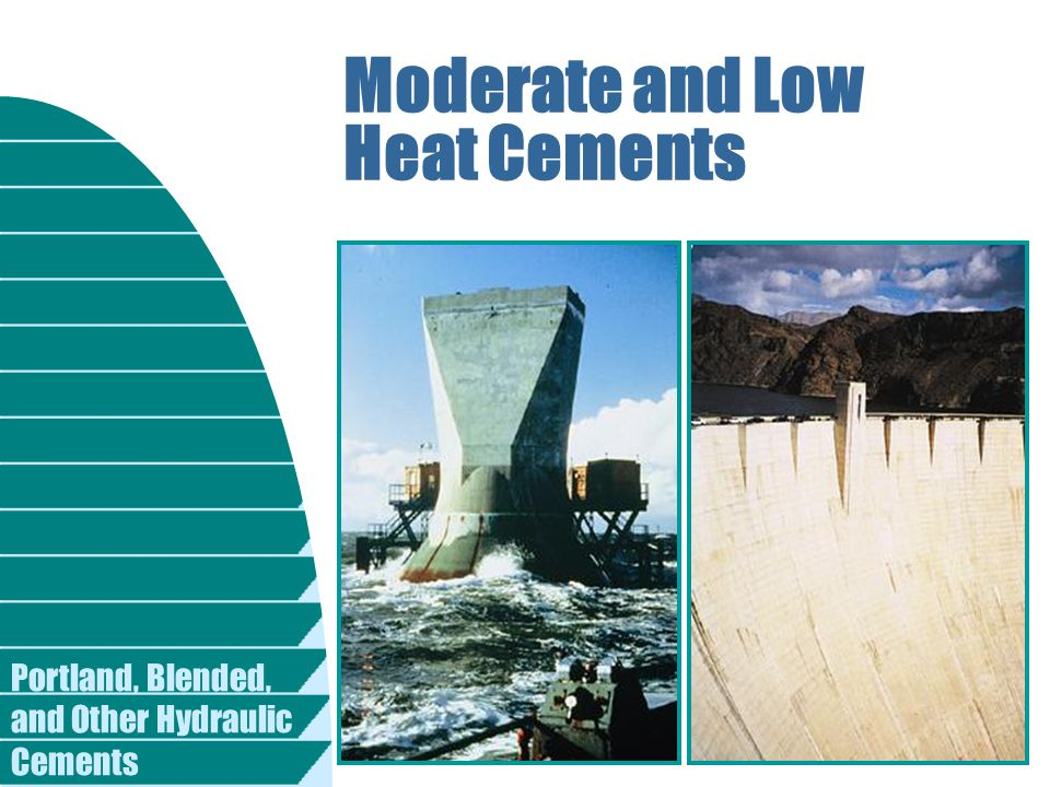 Moderate and Low Heat Cements