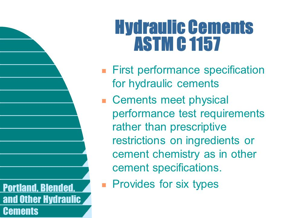 Hydraulic Cements ASTM C 1157
