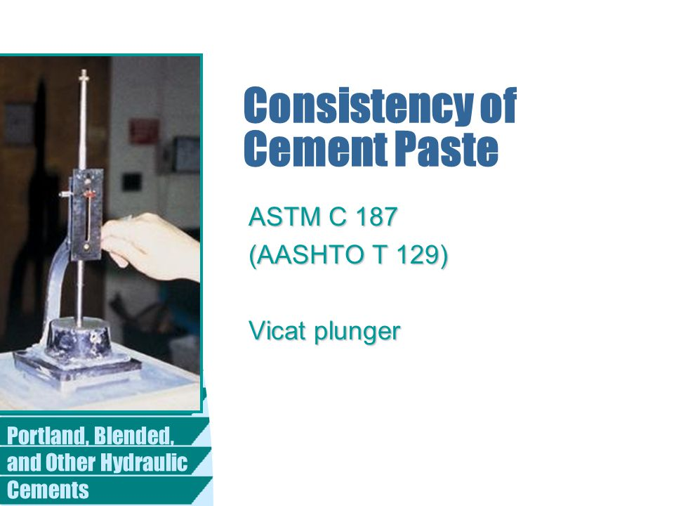 Consistency of Cement Paste