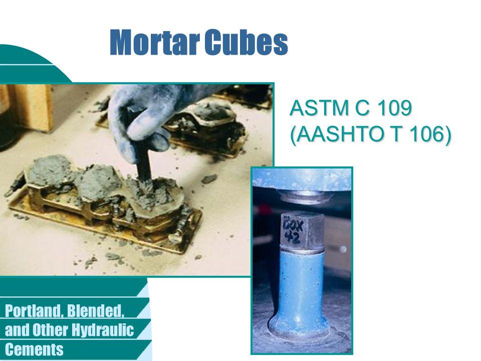 Mortar Cubes ASTM C 109 (AASHTO T 106)