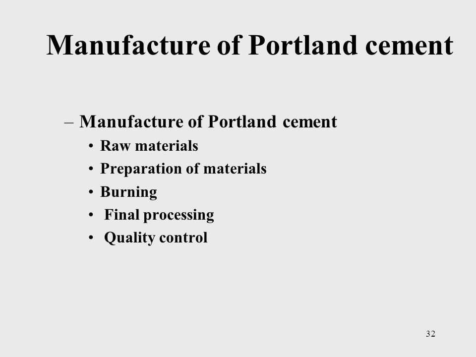 Manufacture of Portland cement