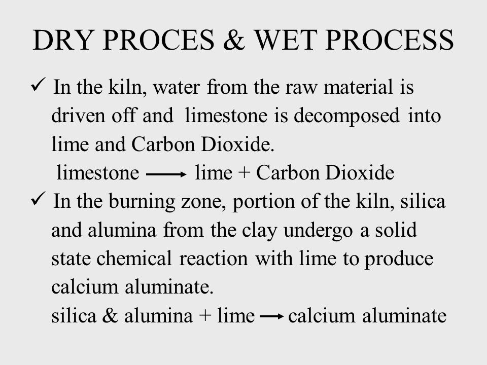 DRY PROCES & WET PROCESS