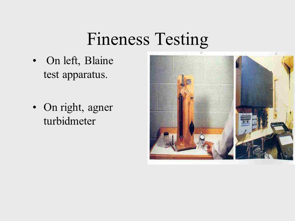 Fineness Testing On left, Blaine test apparatus.