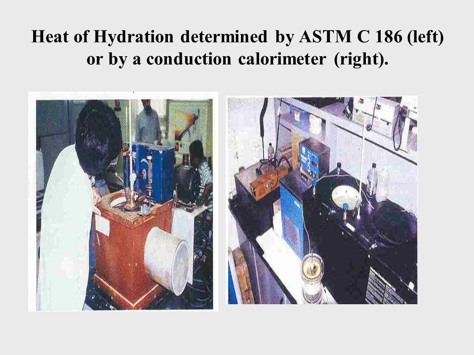 Heat of Hydration determined by ASTM C 186 (left) or by a conduction calorimeter (right).