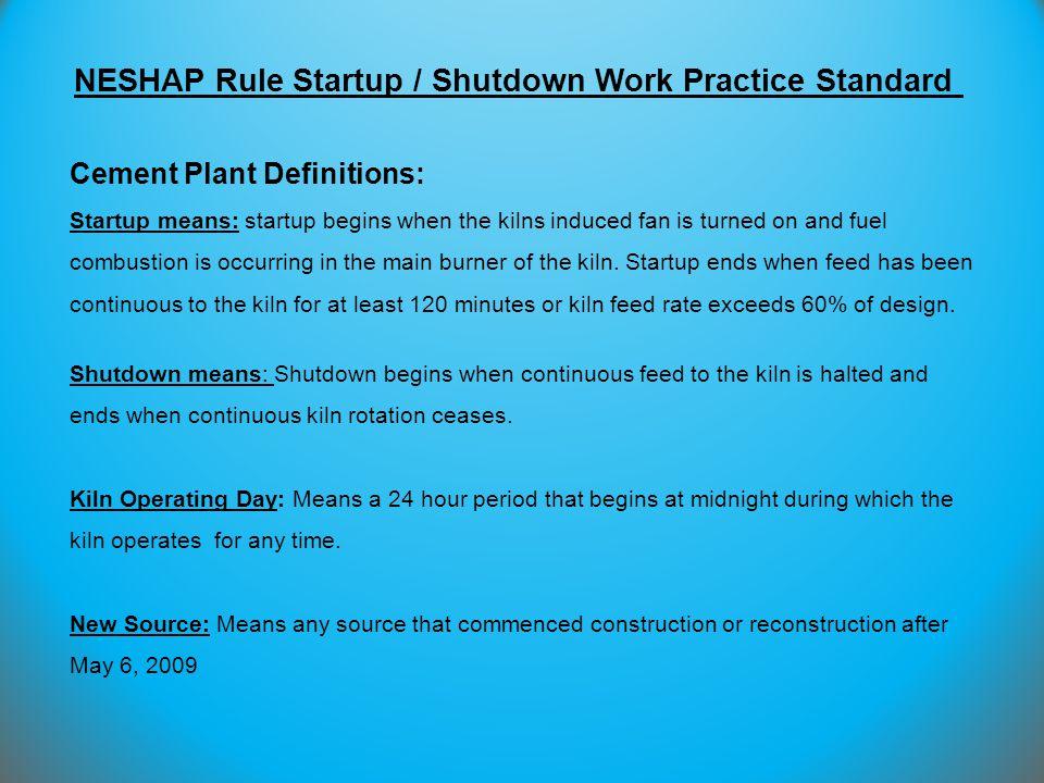 NESHAP Rule Startup / Shutdown Work Practice Standard
