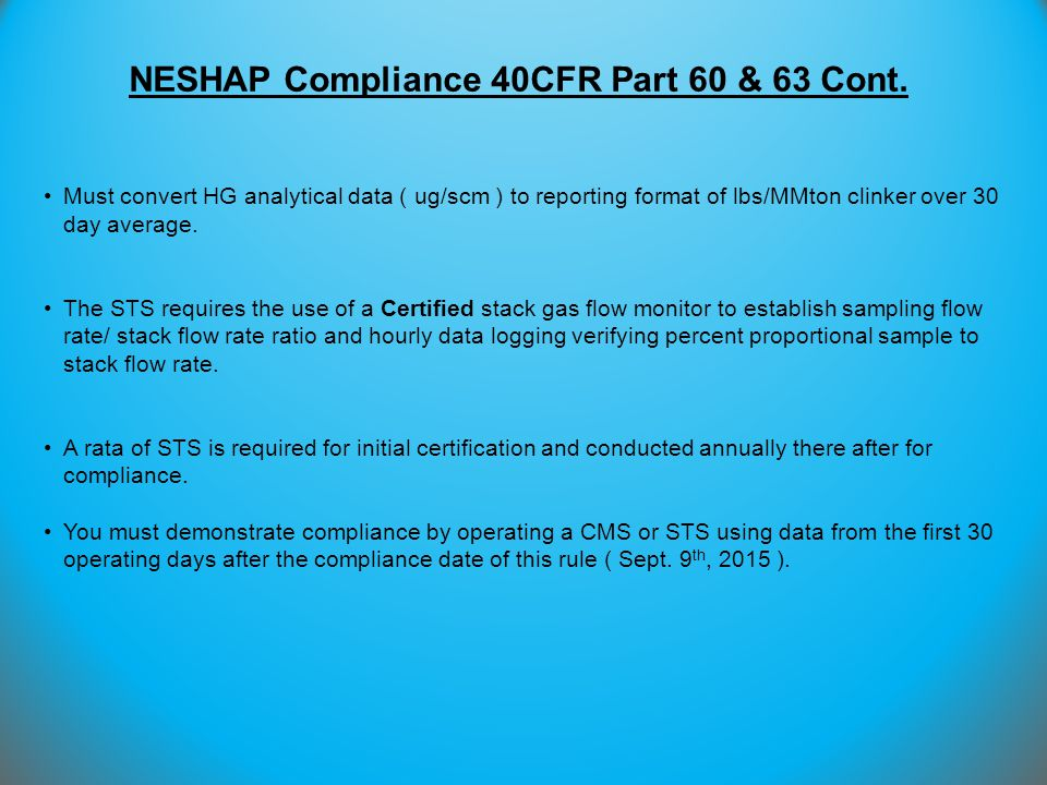 NESHAP Compliance 40CFR Part 60 & 63 Cont.