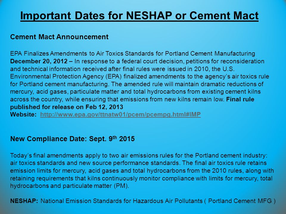 Important Dates for NESHAP or Cement Mact