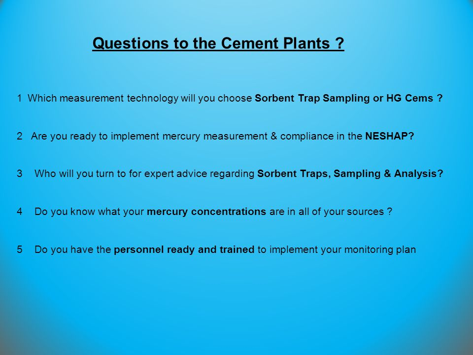 Questions to the Cement Plants
