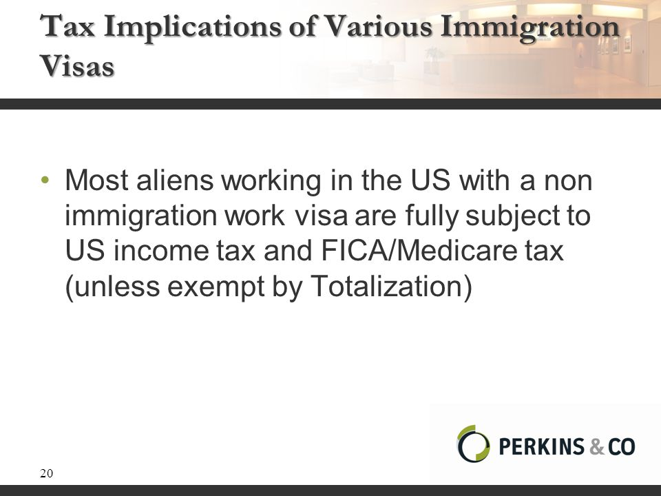 Tax Implications of Various Immigration Visas