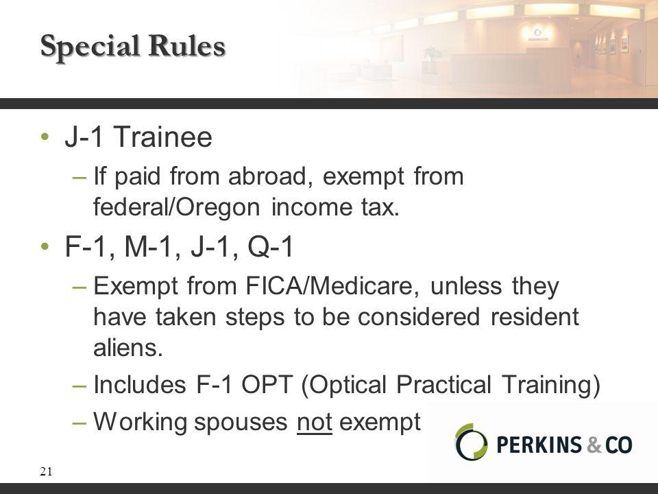 Special Rules J-1 Trainee F-1, M-1, J-1, Q-1