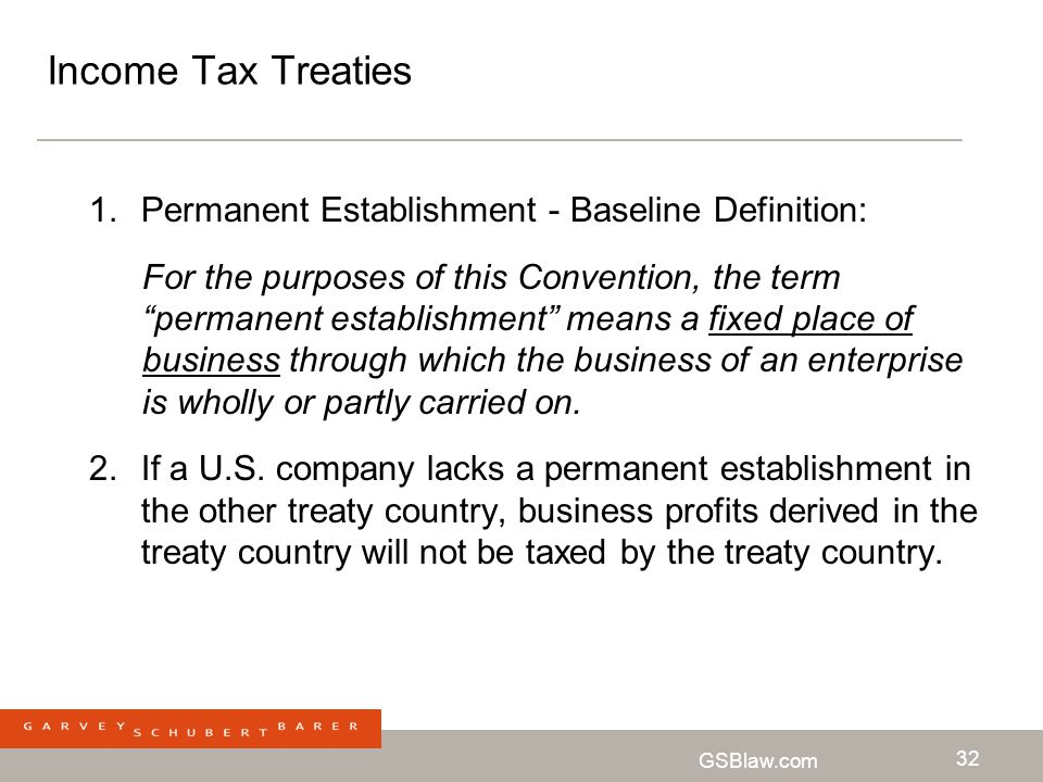 Income Tax Treaties Permanent Establishment - Baseline Definition: