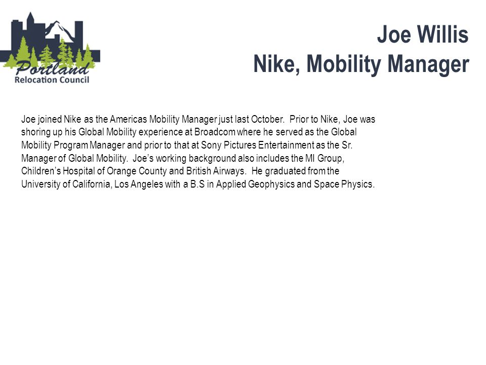Joe Willis Nike, Mobility Manager
