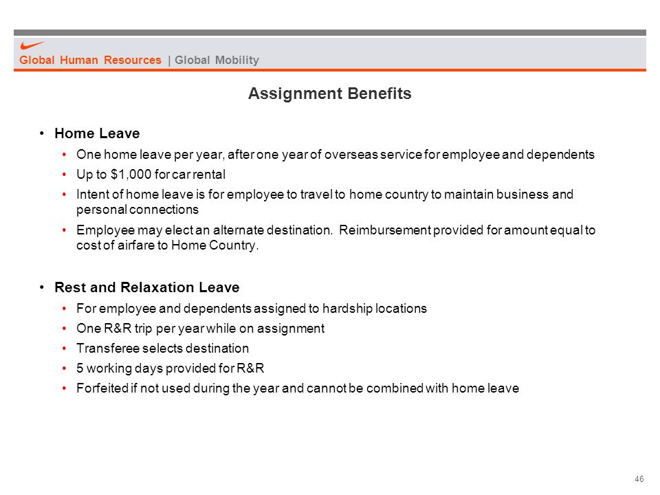 Assignment Benefits Home Leave Rest and Relaxation Leave
