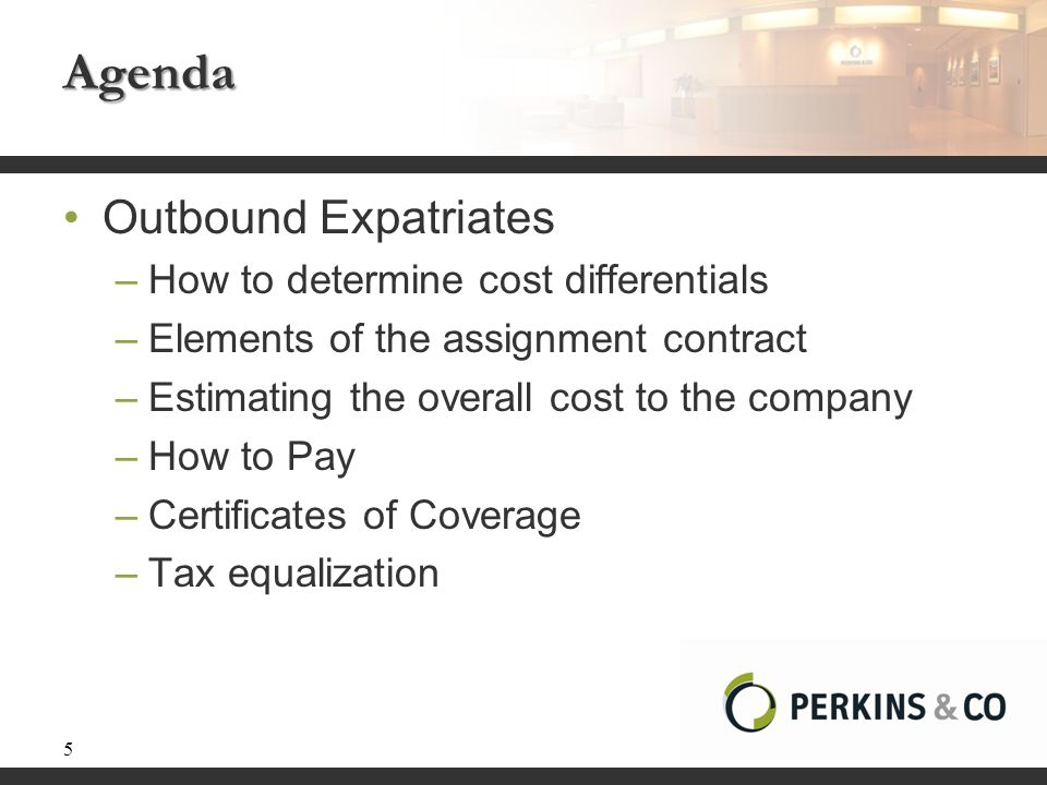 Agenda Outbound Expatriates How to determine cost differentials