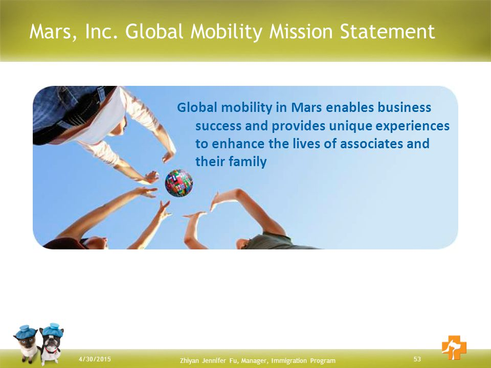 Mars, Inc. Global Mobility Mission Statement