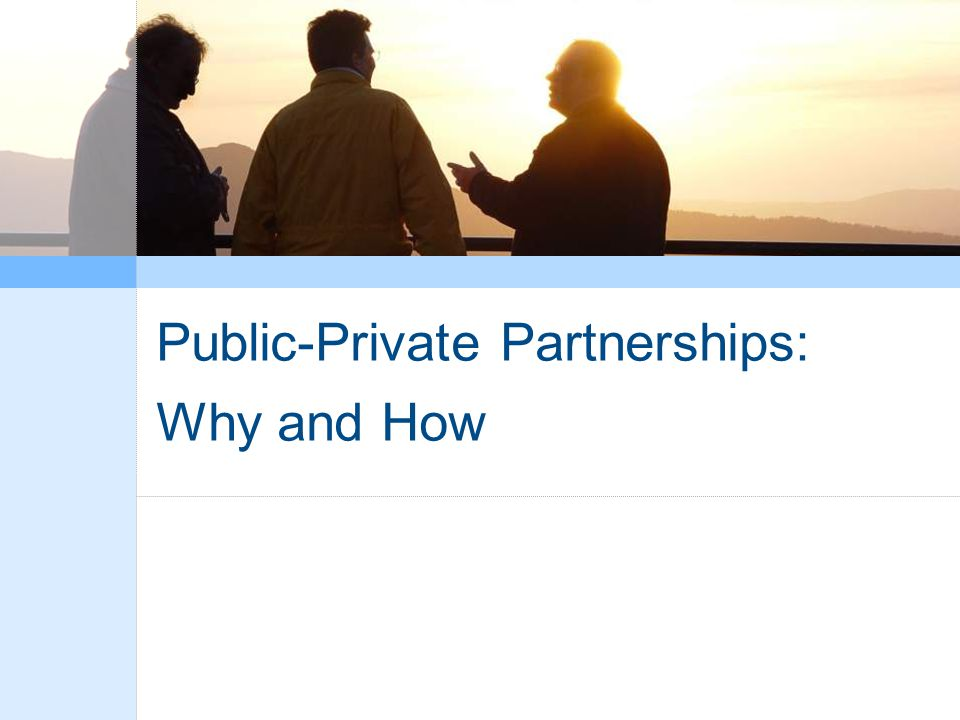 Public-Private Partnerships:
