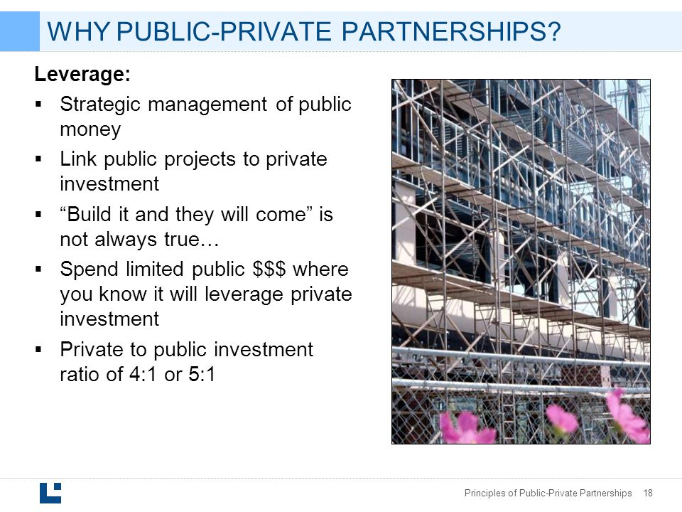 WHY PUBLIC-PRIVATE PARTNERSHIPS