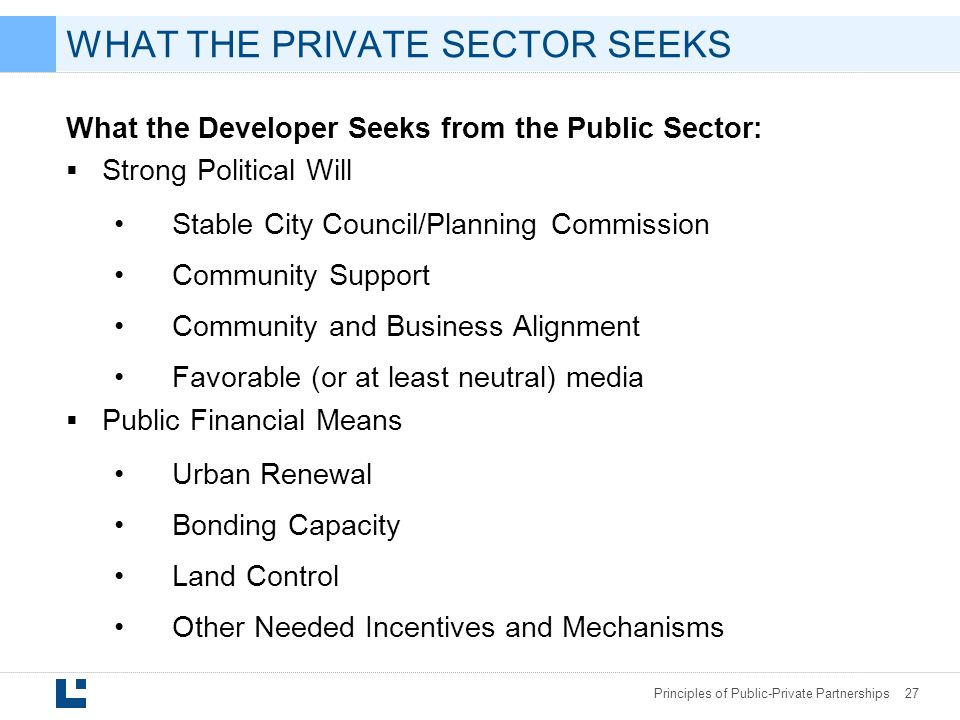 WHAT THE PRIVATE SECTOR SEEKS