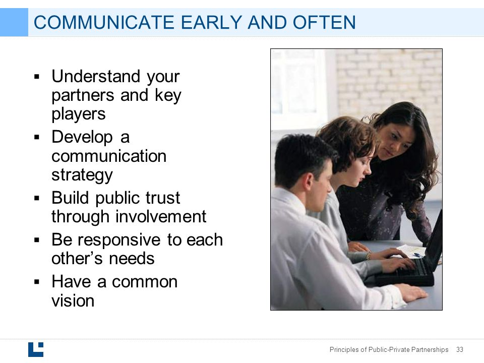 COMMUNICATE EARLY AND OFTEN