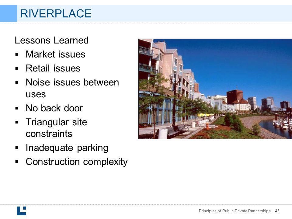 RIVERPLACE Lessons Learned Market issues Retail issues
