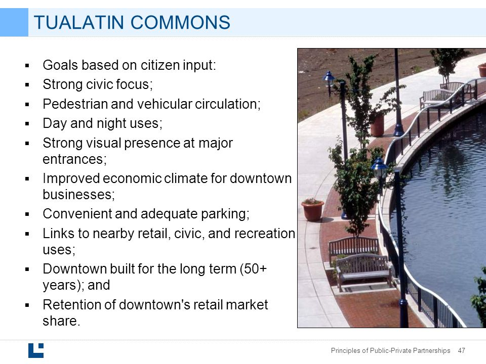 TUALATIN COMMONS Goals based on citizen input: Strong civic focus;