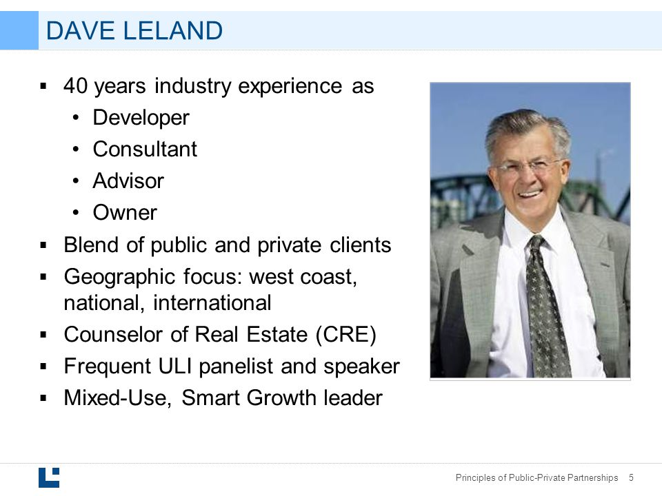 DAVE LELAND 40 years industry experience as Developer Consultant