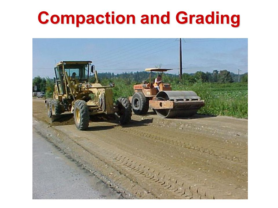 Compaction and Grading