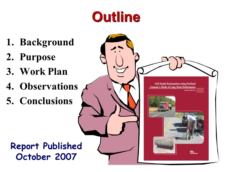 Outline Background Purpose Work Plan Observations Conclusions