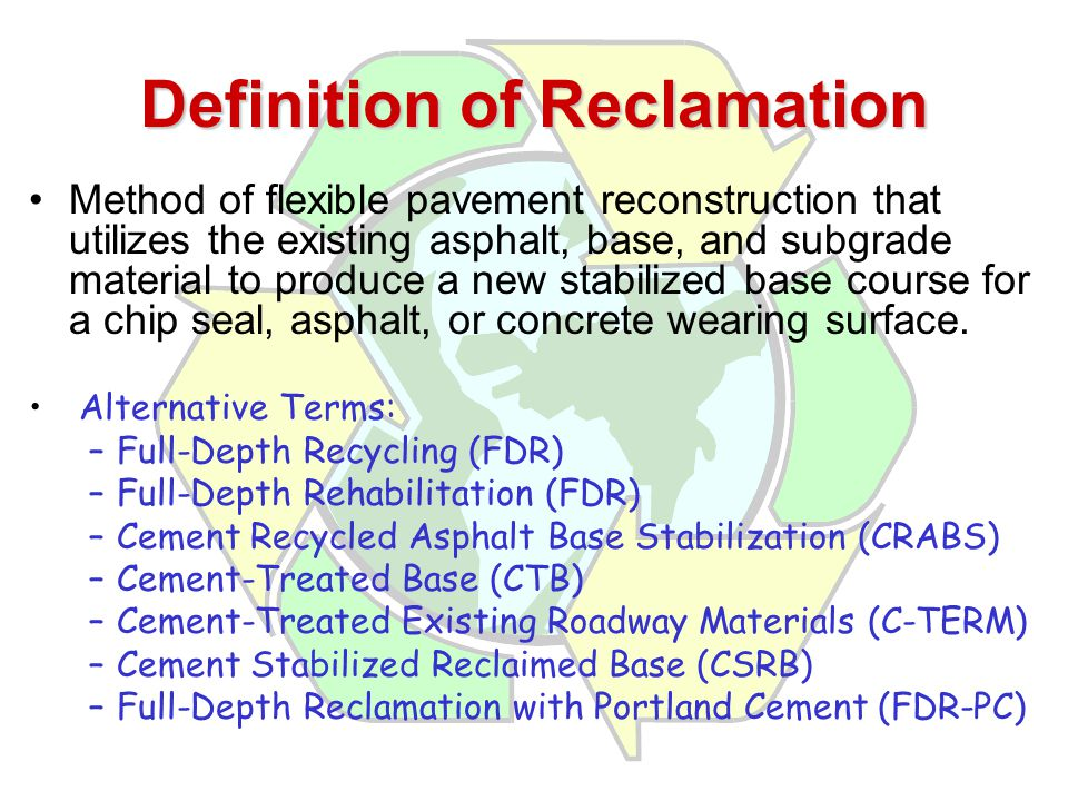 Definition of Reclamation