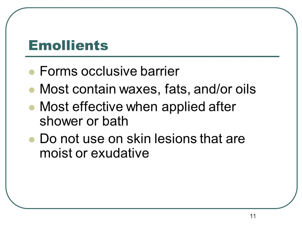 Emollients Forms occlusive barrier