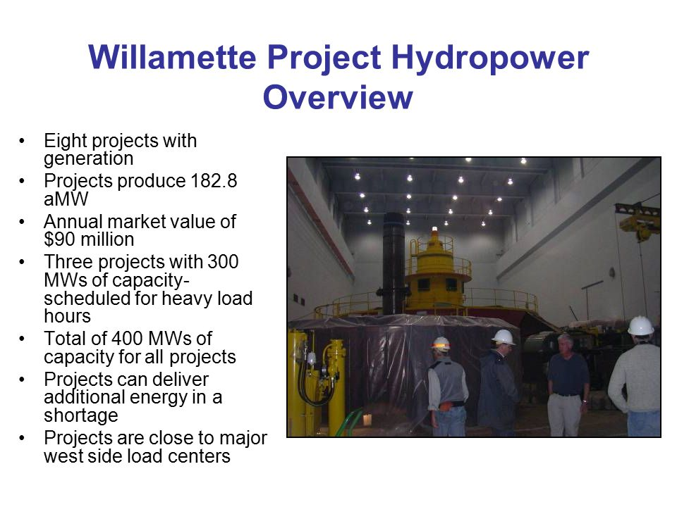 Willamette Project Hydropower Overview