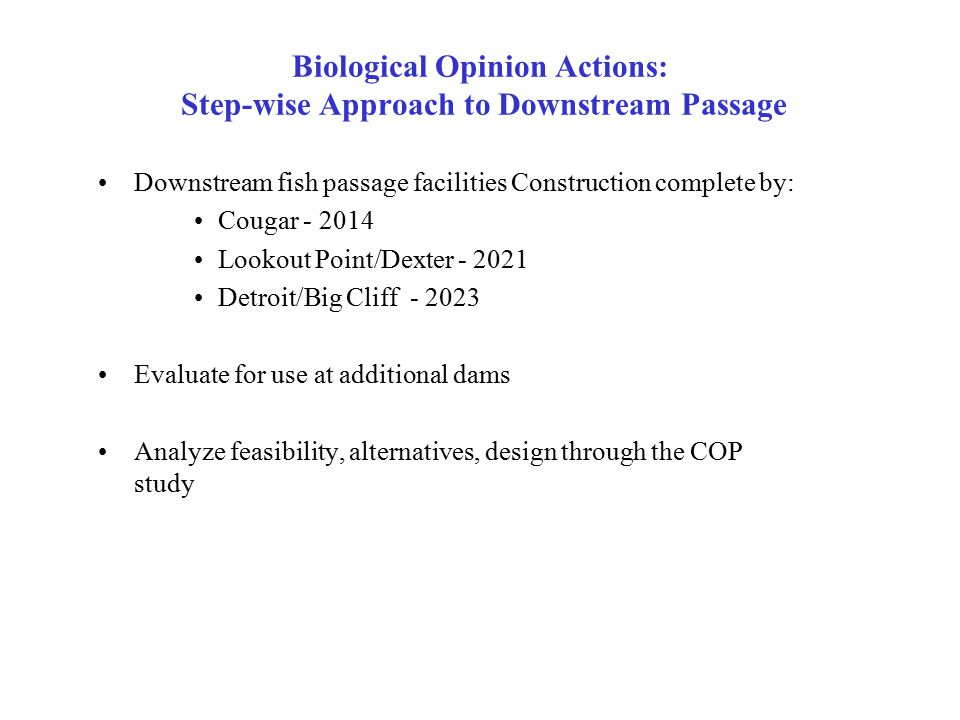 Biological Opinion Actions: Step-wise Approach to Downstream Passage