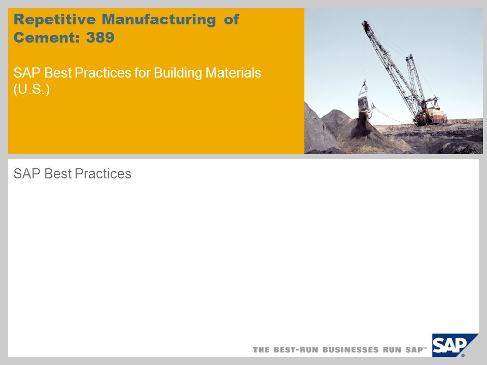 Repetitive Manufacturing of Cement: 389 SAP Best Practices for Building Materials (U.S.)