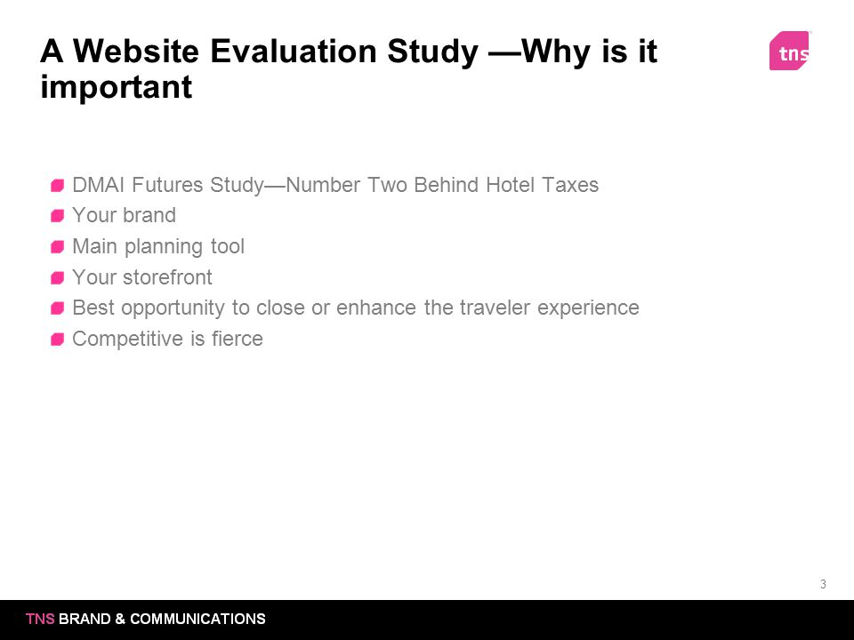 A Website Evaluation Study —Why is it important