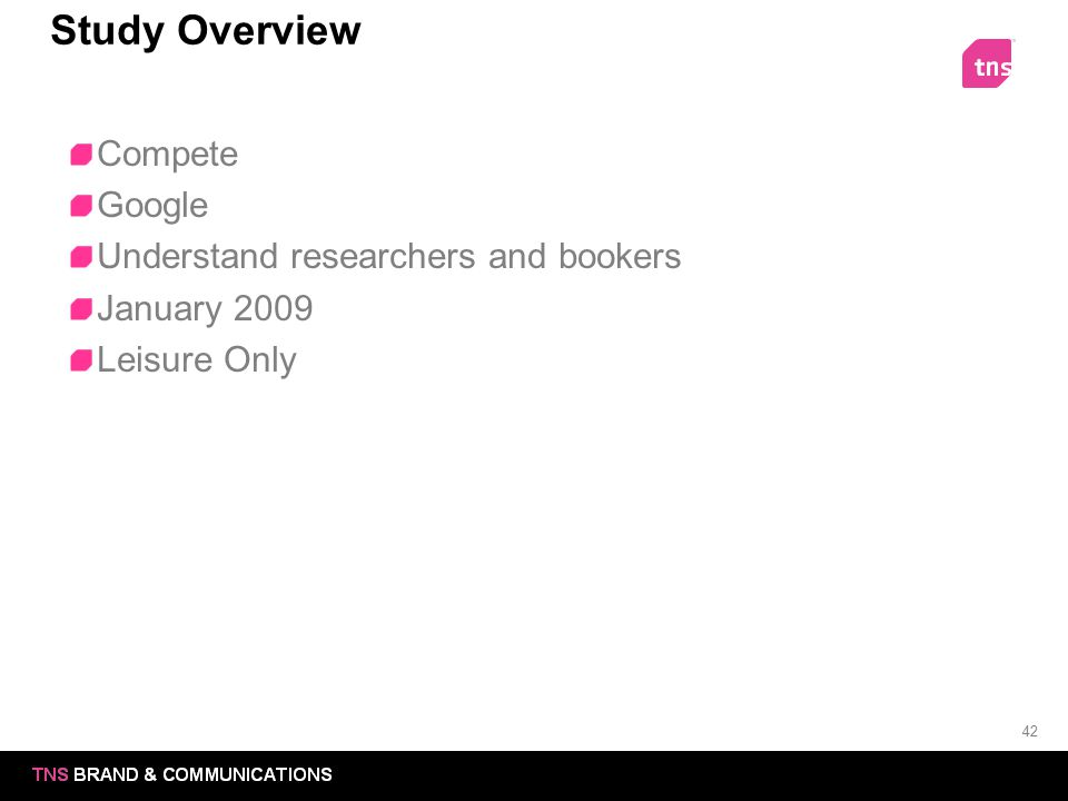 Study Overview Compete Google Understand researchers and bookers