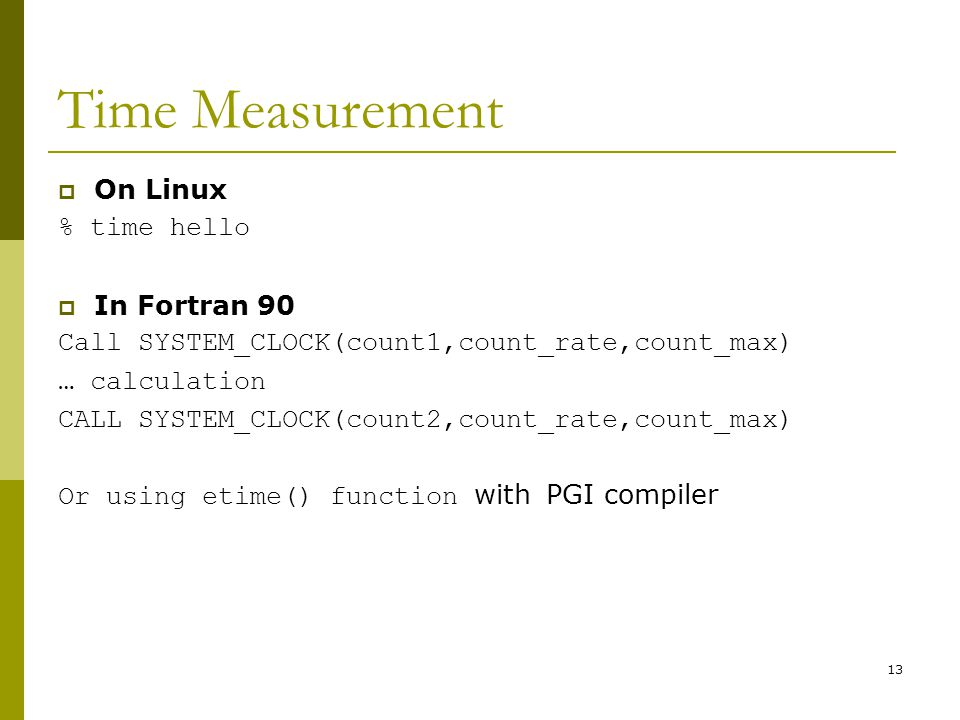 Time Measurement On Linux % time hello In Fortran 90