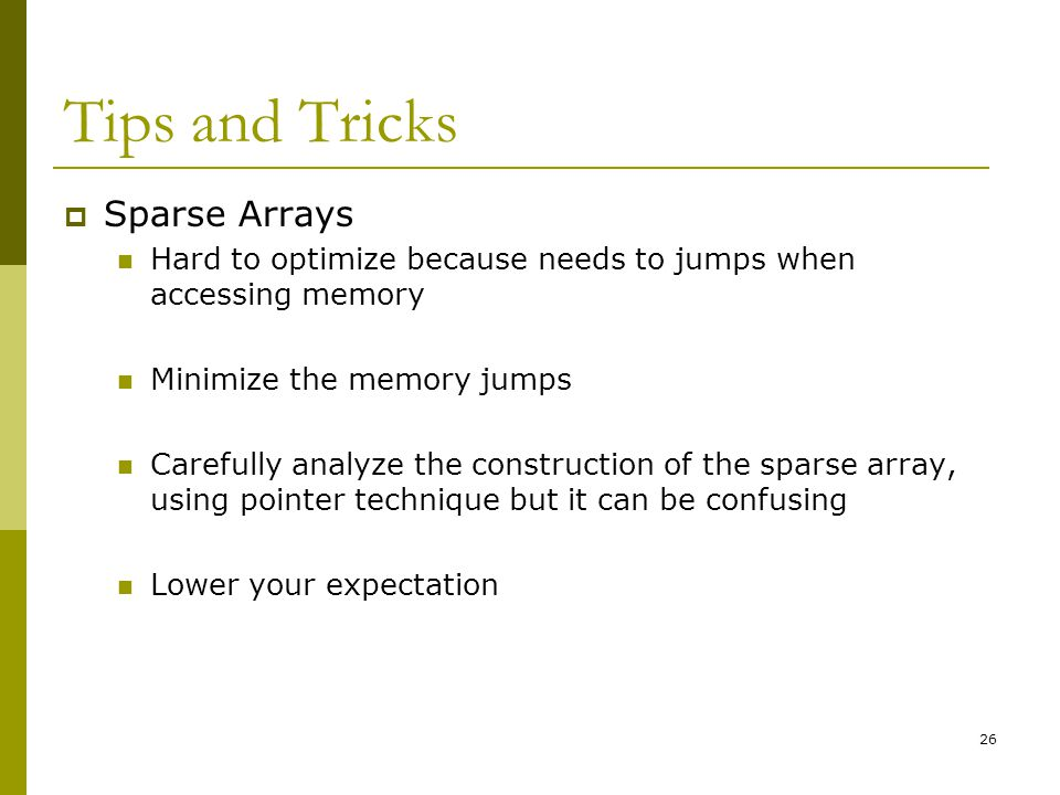 Tips and Tricks Sparse Arrays