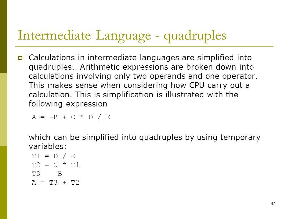 Intermediate Language - quadruples