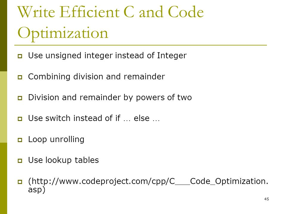 Write Efficient C and Code Optimization