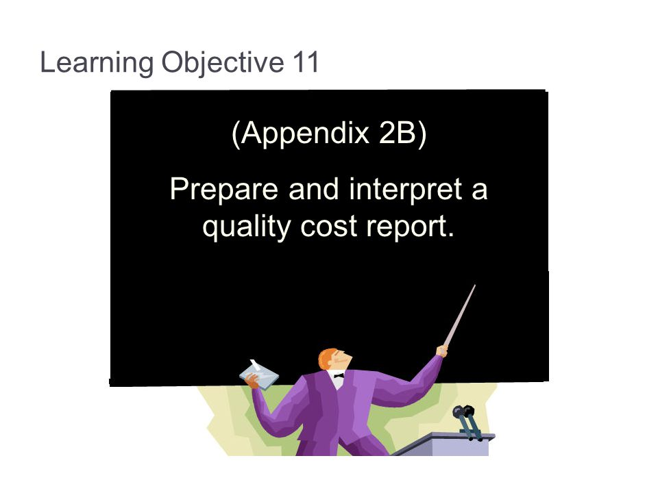 Prepare and interpret a quality cost report.