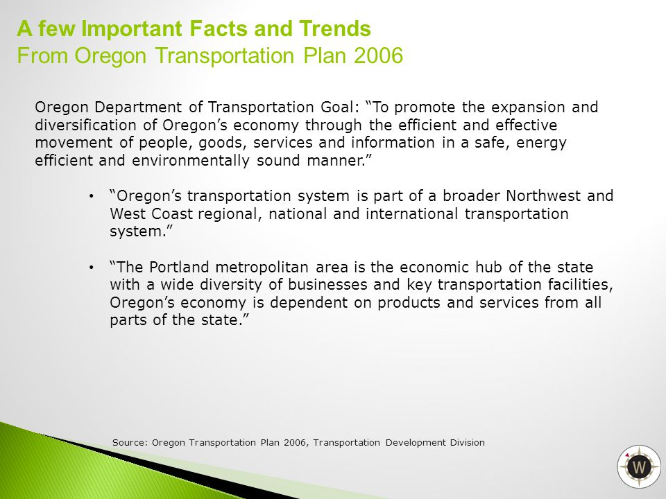 A few Important Facts and Trends From Oregon Transportation Plan 2006